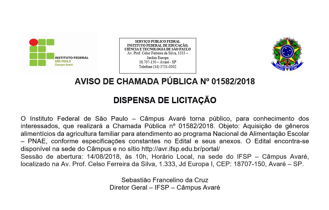 AVISO DE CHAMADA PÚBLICA Nº 01582/2018 - DISPENSA DE LICITAÇÃO